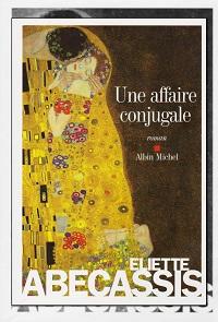 ABECASSIS Eliette – Une affaire conjugale