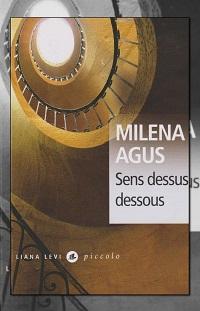 AGUS Milena – Sens dessus dessous – Liana Levi