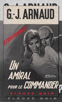 ARNAUD G.-J. – Un amiral pour le Commandeur – Fleuve Noir