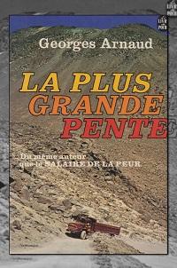 ARNAUD Georges – La plus grande pente – Le Livre de poche