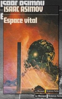 ASIMOV Isaac – Espace vital – Le Masque