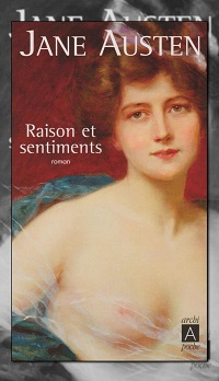 AUSTEN Jane – Raison et sentiments - Archipoche