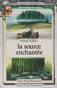 BABBITT Natalie – La source enchantée - Flammarion