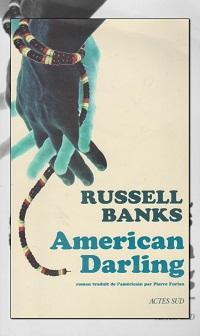 American Darling de Russel BANKS – Actes Sud