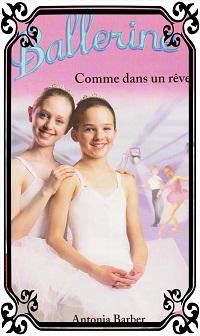 BARBER Antonia – Ballerine 10, Comme dans un rêve