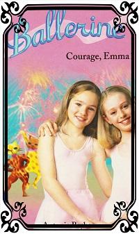 BARBER Antonia – Ballerine 7, Courage Emma !