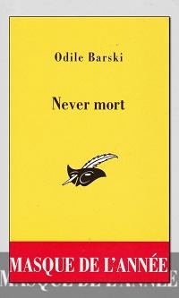 BARSKI Odile – Never mort