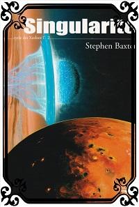 BAXTER Stephen – Singularité