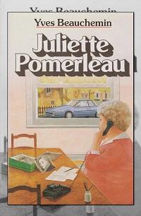 BEAUCHEMIN Yves – Juliette Pomerleau – France loisirs