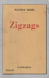 BEDEL Maurice – Zigzags - Flammarion