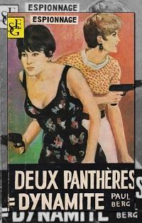 BERG Paul – Deux panthères = Dynamite