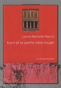 BERRADA-BERCA Lamia – Kant et la petite robe rouge – La Cheminante