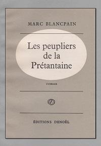BLANCPAIN Marc – Les peupliers de la Prétantaine - Denoël