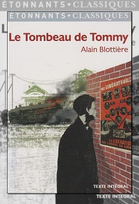 BLOTTIERE Alain – Le tombeau de Tommy - Flammarion