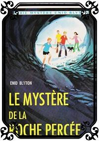 BLYTON Enid – Le mystère de la roche percée