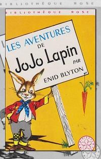 BLYTON Enid – Les aventures de Jojo Lapin – Hachette