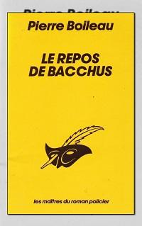 BOILEAU Pierre – Le repos de Bacchus
