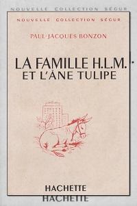 BONZON Paul-Jacques – La famille HLM et l'âne Tulipe – Hachette