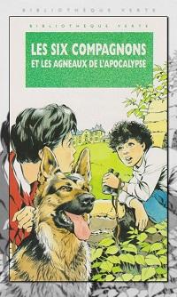 BONZON Paul-Jacques – Les Six compagnons et Les agneaux de l'apocalypse - Hachette
