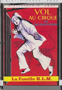 BONZON Paul-Jacques – Vol au cirque - Hachette