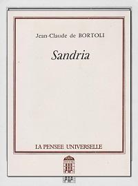 BORTOLI Jean-Claude de – Sandria – La Pensée Universelle