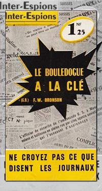 Le bouledogue à la clé de F.W. BRONSON – Presses Internationales