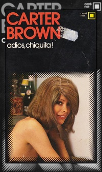 BROWN Carter – Adios, chiquita !