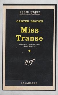 BROWN Carter – Miss Transe - Gallimard