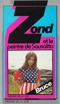 Zond et le peintre de Sausalito de Josette BRUCE, Presses de la Cité