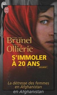 BRUNEL Marie-Josée et OLLIERIC Dorothée – S'immoler à 20 ans – J'ai lu
