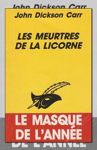 CARR John Dickson – Les meurtres de la Licorne – Le Masque