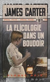 CARTER James – La flicologie dans un boudoir – Fleuve Noir
