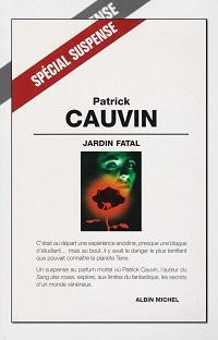 CAUVIN Patrick – Jardin fatal