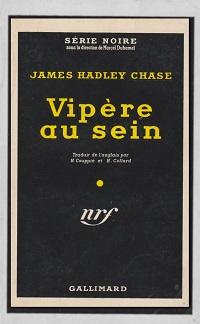 CHASE James Hadley – Vipère au sein - Gallimard
