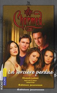 Charmed 11 – La sorcière perdue