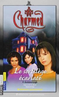 Charmed 3 – Le sortilège écarlate