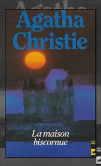 CHRISTIE Agatha – La maison biscornue – Club des Masques