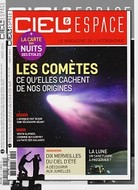 CIEL & ESPACE 531 août 2014 – Les comètes ce qu'elles cachent de nos origines