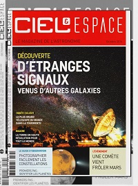 CIEL & ESPACE 534 octobre 2014 – D'étranges signaux venus d'autres galaxies