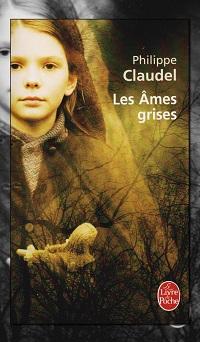 CLAUDEL Philippe – Les âmes grises, Le livre de poche