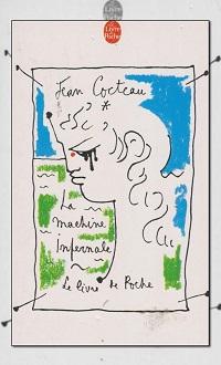 COCTEAU Jean – La machine infernale – Le Livre de poche