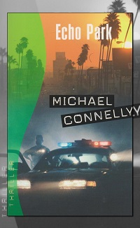 CONNELLY Michael – Echo Park – France Loisirs