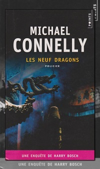 CONNELLY Michael – Les neuf dragons - Points