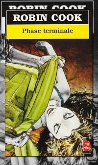 COOK Robin – Phase terminale – Le Livre de Poche