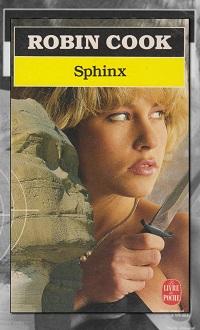 COOK Robin – Sphinx – Le Livre de Poche