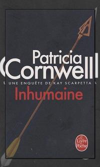 CORNWELL Patricia – Inhumaine – Le Livre de poche