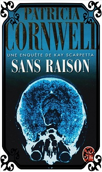 CORNWELL Patricia – Sans raison