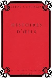 COSTAMAGNA Philippe – Histoires d'oeils