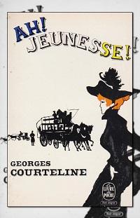 COURTELINE Georges – Ah ! jeunesse !