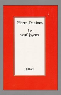 DANINOS Pierre – Le veuf joyeux